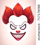 creepy clown mask. vector angry ... | Shutterstock .eps vector #717178588