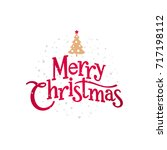 christmas greeting card. merry... | Shutterstock .eps vector #717198112
