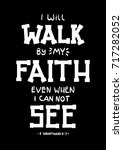 hand lettering i will walk by... | Shutterstock .eps vector #717282052