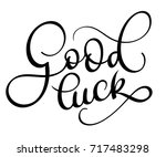 good luck text on white... | Shutterstock .eps vector #717483298