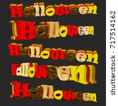 3d image. the text of halloween.... | Shutterstock . vector #717514162