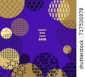 happy new year 2018. template...   Shutterstock .eps vector #717520378