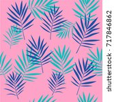 tropical palm leaves seamless... | Shutterstock .eps vector #717846862