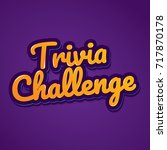 fancy square trivia challenge... | Shutterstock .eps vector #717870178