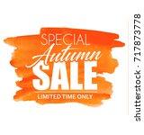 special autumn sale. vector... | Shutterstock .eps vector #717873778