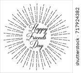 happy friends day  text design. ... | Shutterstock .eps vector #717924382