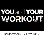 fitness motivation quote | Shutterstock . vector #717953812