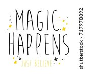 magic happens slogan and yellow ... | Shutterstock .eps vector #717978892