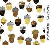 acorn seamless pattern. vector... | Shutterstock .eps vector #718076968