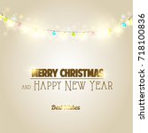 merry christmas and happy new... | Shutterstock . vector #718100836