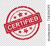 certified rubber stamp grunge | Shutterstock .eps vector #718104295