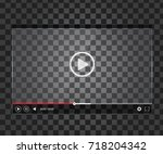 transparent video player. mock... | Shutterstock .eps vector #718204342