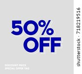 50  off discount sticker. sale... | Shutterstock .eps vector #718219516