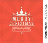 christmas greeting card or... | Shutterstock .eps vector #718278766
