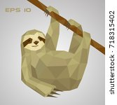 sloth low poly. a lazy animal... | Shutterstock .eps vector #718315402