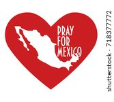 pray for mexico vector... | Shutterstock .eps vector #718377772