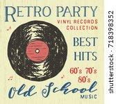 t shirt design  retro party... | Shutterstock .eps vector #718398352