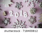 flat lay  letters with 2018 for ...   Shutterstock . vector #718400812