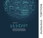 welcome to hungary. hand drawn... | Shutterstock .eps vector #718474246