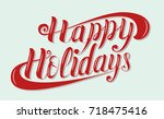 happy holidays brush lettering