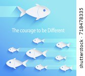 the courage to be different ... | Shutterstock .eps vector #718478335