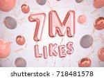 7m  7million celebration like... | Shutterstock . vector #718481578