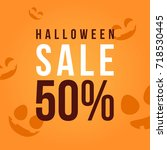 halloween sale design... | Shutterstock .eps vector #718530445