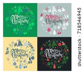 set of round christmas cards.... | Shutterstock .eps vector #718546945