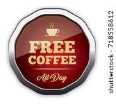 free coffee badge | Shutterstock .eps vector #718558612