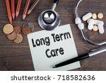long term care concept. desk... | Shutterstock . vector #718582636