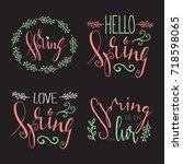 handwritten calligraphic spring ... | Shutterstock .eps vector #718598065