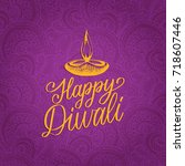 happy diwali hand lettering on... | Shutterstock .eps vector #718607446