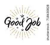 good job   fireworks   message  ... | Shutterstock .eps vector #718630828
