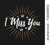 i miss you   fireworks  ...   Shutterstock .eps vector #718630852