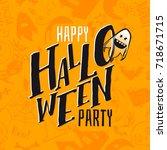happy halloween pattern and... | Shutterstock . vector #718671715