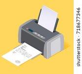 printer flat style isometric.... | Shutterstock . vector #718677346