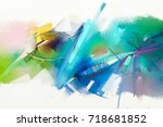 abstract colorful oil painting... | Shutterstock . vector #718681852