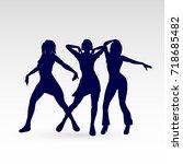 silhouettes of go go dance... | Shutterstock .eps vector #718685482
