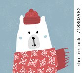 cute winter polar bear in scarf ... | Shutterstock .eps vector #718803982