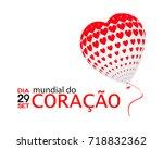 dia mundial do cora  o is world ... | Shutterstock .eps vector #718832362