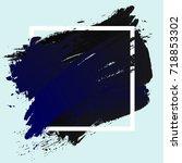 brush painted watercolor design ... | Shutterstock .eps vector #718853302