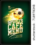 sports cafe menu card concept... | Shutterstock .eps vector #718978348