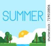summer flat landscape. cartoon...   Shutterstock .eps vector #719018806