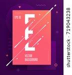 cool abstract alphabet poster... | Shutterstock .eps vector #719043238