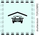 car under roof icon  garage... | Shutterstock .eps vector #719115892