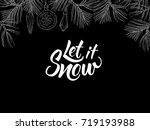 let it snow  postcard with... | Shutterstock .eps vector #719193988