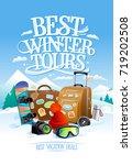 best winter tours design... | Shutterstock .eps vector #719202508