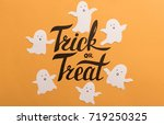 black phrase trick or treat for ... | Shutterstock . vector #719250325
