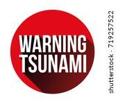 warning tsunami sign red vector   Shutterstock .eps vector #719257522