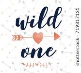 wild one slogan and arrow...   Shutterstock .eps vector #719317135